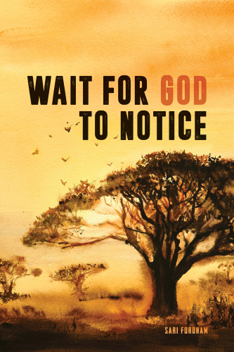 Wait for God to Notice
