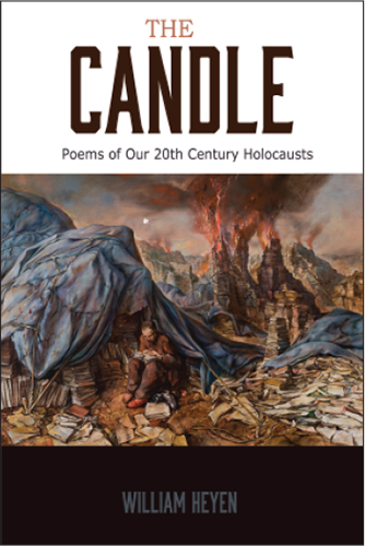 The Candle: Poems of Our 20th Century Holocaust
